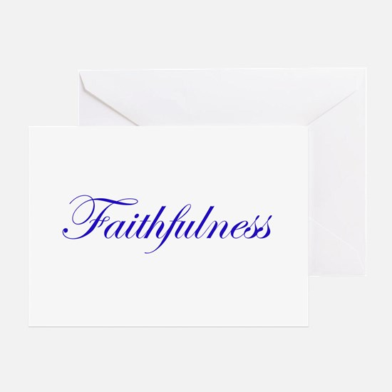 Faithfulness Greeting Card