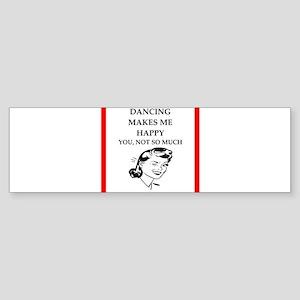 dancing Bumper Sticker