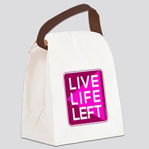 Live Life Left Pink Canvas Lunch Bag