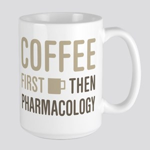 Coffee Then Pharmacology Mugs