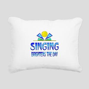 Singing Brightens the Da Rectangular Canvas Pillow