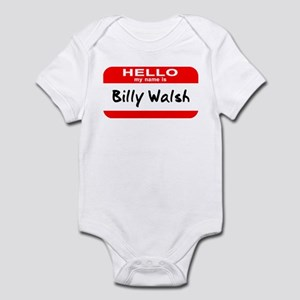 Hello My Name Is Billy Walsh Infant Bodysuit