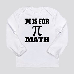 M Is For Math Long Sleeve T-Shirt