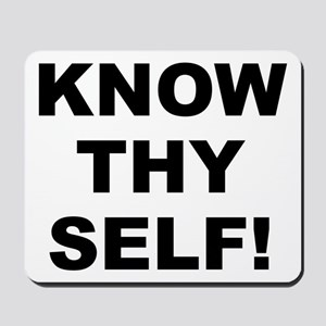 Know Thy Self! Mousepad