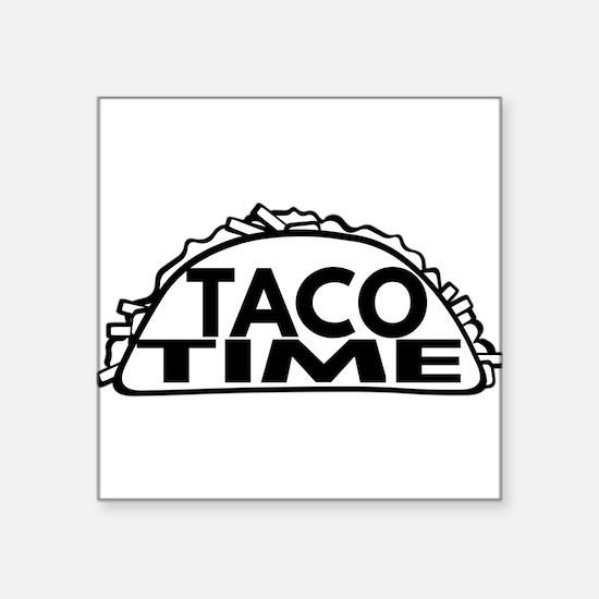Taco Time Sticker