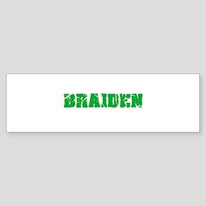 Braiden Name Weathered Green Design Bumper Sticker