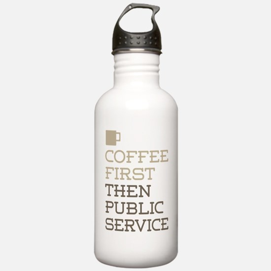 Coffee Then Public Ser Water Bottle