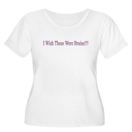 I wish These Were Brains- Women's Plus Scoop Neck
