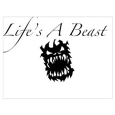 Life's A Beast Poster