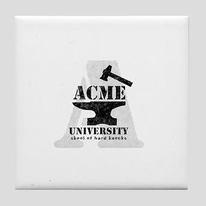 A ACME Uni Skool of hard knocks Tile Coaster
