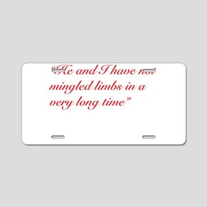 A Chloe Quote Aluminum License Plate