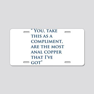 An Oliver Quote Aluminum License Plate