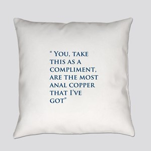 An Oliver Quote Everyday Pillow