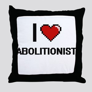 I Love Abolitionist Digitial Design Throw Pillow