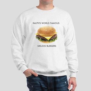 Ralph's World Famous Sirloin Burgers Sweatshirt
