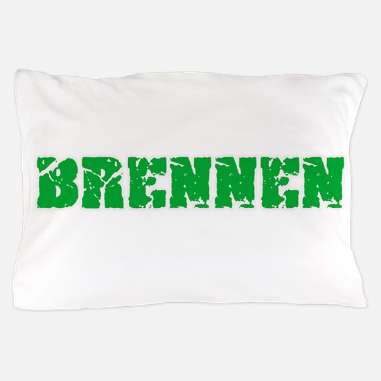 Brennen Name Weathered Green Design Pillow Case