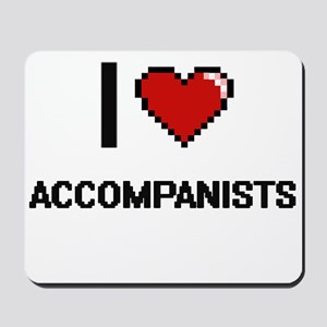 I Love Accompanists Digitial Design Mousepad