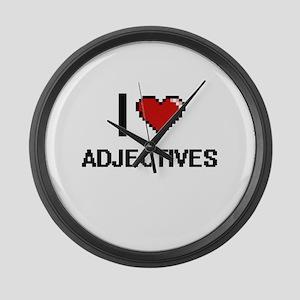 I Love Adjectives Digitial Design Large Wall Clock