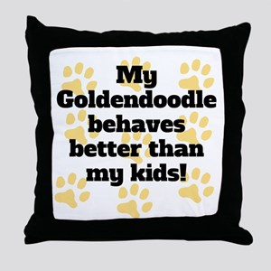 My Goldendoodle Behaves Better Throw Pillow