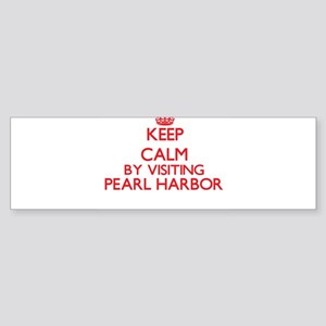 Keep calm by visiting Pearl Harbor Bumper Sticker