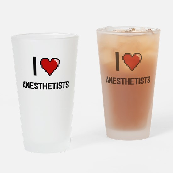 I Love Anesthetists Digitial Design Drinking Glass