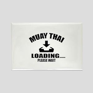 Muay Thai Loading Please Wait Rectangle Magnet