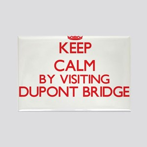 Keep calm by visiting Dupont Bridge Florid Magnets
