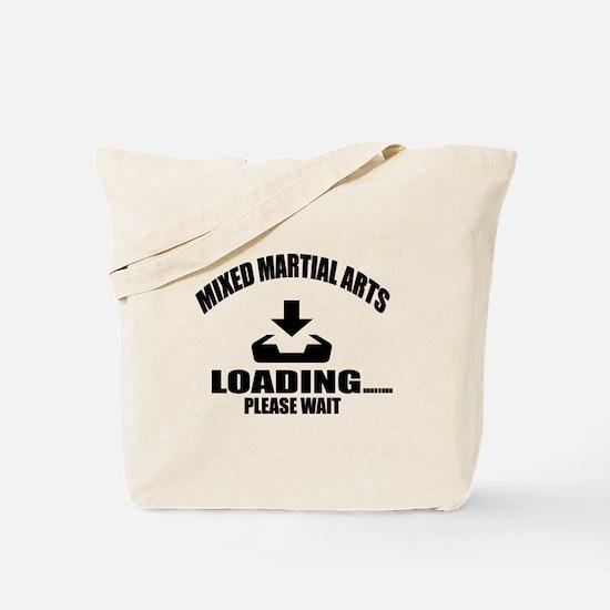 Mixed martial arts Loading Please Wait Tote Bag