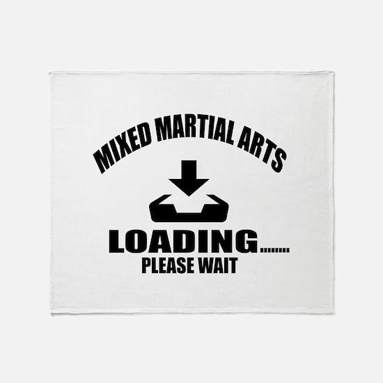 Mixed martial arts Loading Please Wa Throw Blanket