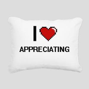 I Love Appreciating Digi Rectangular Canvas Pillow