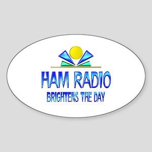 Ham Radio Brightens the Day Sticker (Oval)