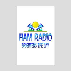 Ham Radio Brightens the Day Mini Poster Print