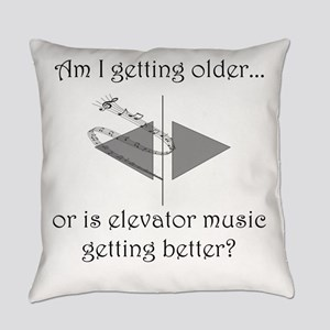 AM I GETTING OLDER OR IS ELEVATOR  Everyday Pillow