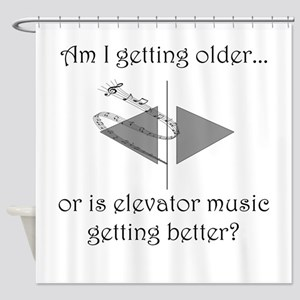 AM I GETTING OLDER OR IS ELEVATOR M Shower Curtain