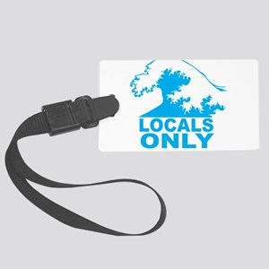 Locals Only Luggage Tag