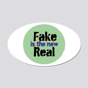 Fake is the new Real Wall Decal