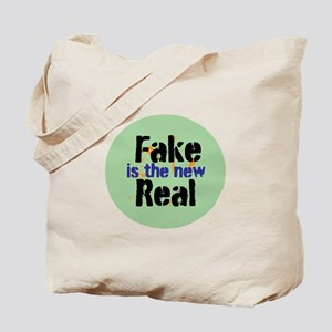 Fake is the new Real Tote Bag