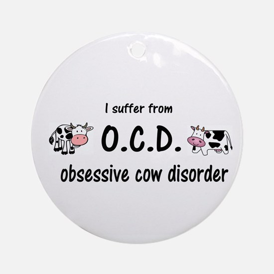 Obsessive Cow Disorder Ornament (Round)