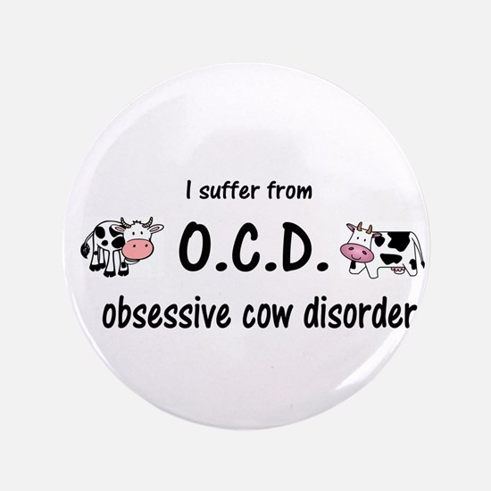 """Obsessive Cow Disorder 3.5"""" Button (100 pack)"""