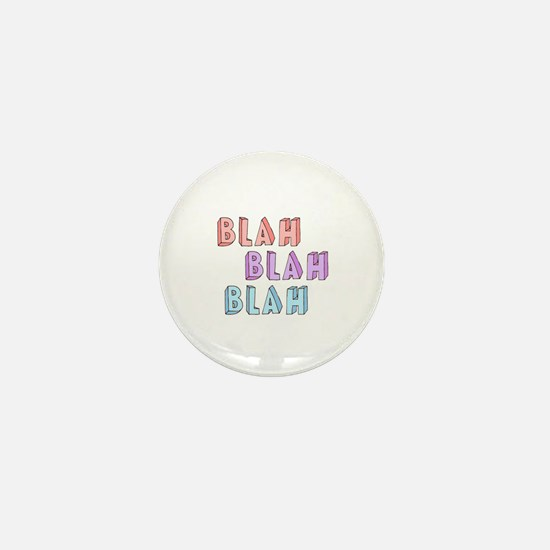 Blah Blah Blah  Mini Button
