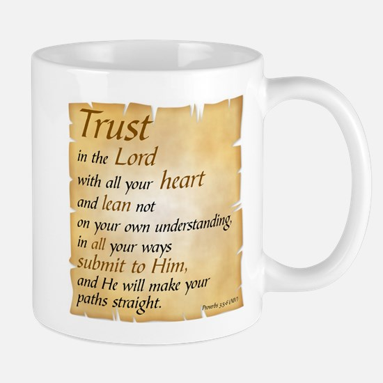 PROVERBS 3:5-6 - TRUST IN THE LORD Mugs