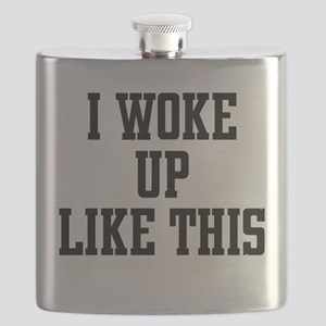 I Woke Up Like This Flask