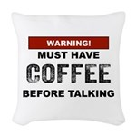 Must Have Coffee Woven Throw Pillow