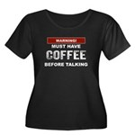 Must Have Coffee Plus Size T-Shirt