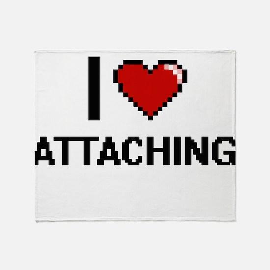 I Love Attaching Digitial Design Throw Blanket