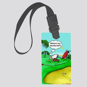 Golf. Where's me ball.  Large Luggage Tag