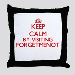 Keep calm by visiting Forgetmenot New Throw Pillow