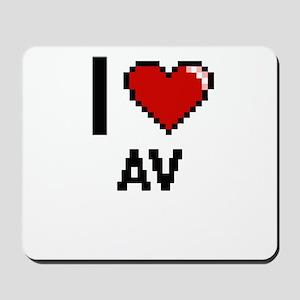 I Love Av Digitial Design Mousepad
