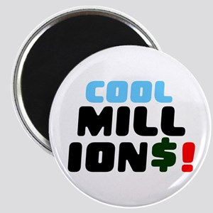 COOL MILLIONS! Magnets