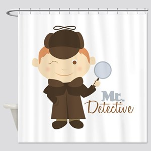 Mr Detective Shower Curtain